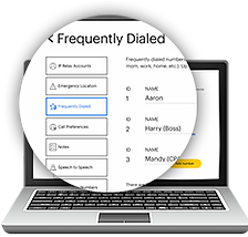 Create your preferences for call such as frequently dialed numbers or emergency number